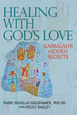 Healing with God's Love, Douglas Goldhamer, Peggy Bagley