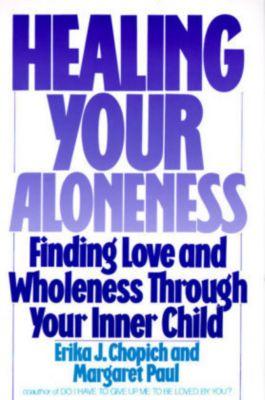 Healing Your Aloneness, Margaret Paul