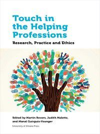 Health and Society: Touch in the Helping Professions