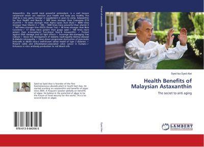 Health Benefits of Malaysian Astaxanthin, Syed Isa Syed Alwi