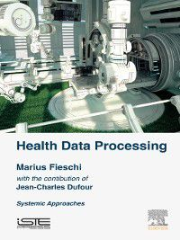 Health Data Processing, Marius Fieschi
