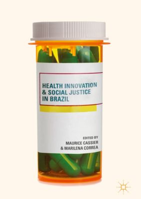 Health Innovation and Social Justice in Brazil