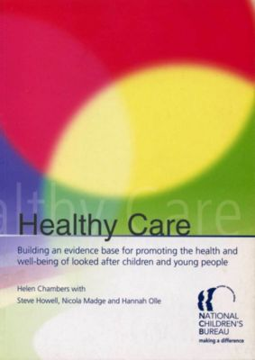 Healthy Care, Helen Chambers, Steve Howell, Nicola Madge, Hannah Olle