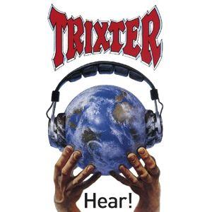 Hear!, Trixter