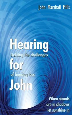 Hearing for John, John Marshall Mills