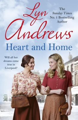Heart and Home, Lyn Andrews