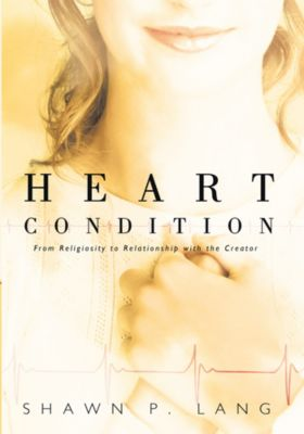 Heart Condition, Shawn P. Lang
