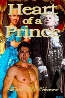 Heart Of A Prince, Therese A Kraemer