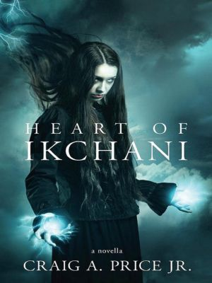 Heart of Ikchani, Craig A., Jr. Price