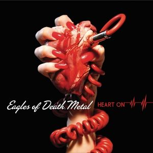 Heart On (with bonus tracks), Eagles Of Death Metal
