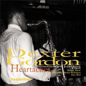 Heartaches, Dexter Gordon