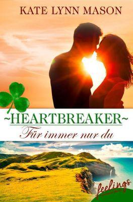 Heartbreaker – Für immer nur du, Kate Lynn Mason