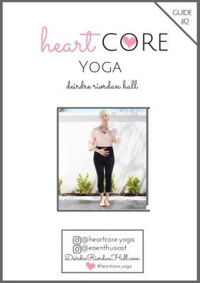 HeartCore Yoga: HeartCore Yoga #2, Deirdre Riordan Hall