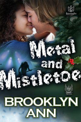 Hearts of Metal: Metal and Mistletoe, Brooklyn Ann