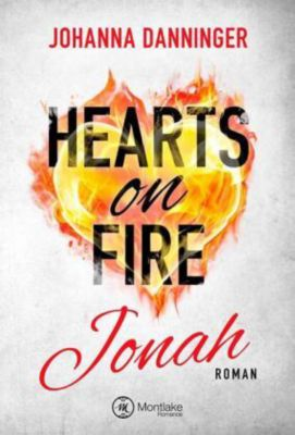 Hearts on Fire - Jonah - Johanna Danninger |