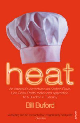 Heat, Bill Buford