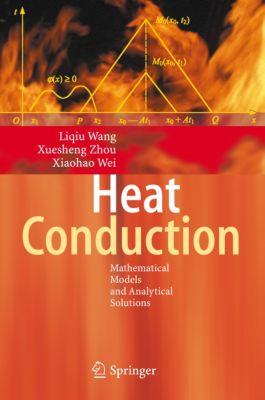 Heat Conduction, Xiaohao Wei, Xuesheng Zhou, Liqiu Wang