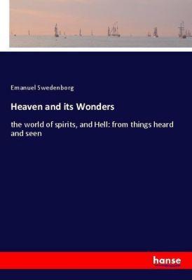 Heaven and its Wonders, Emanuel Swedenborg