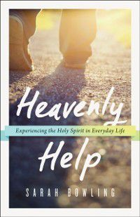 Heavenly Help, Sarah Bowling