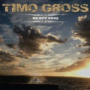 Heavy Soul, Timo Gross