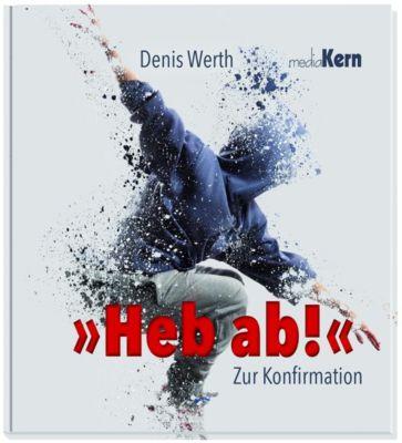 Heb ab!, Denis Werth