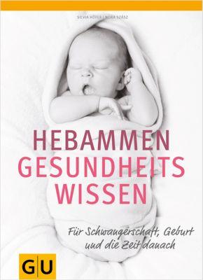 Hebammen-Gesundheitswissen, Silvia Höfer, Nora Szasz