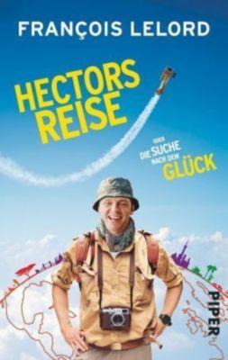 Hector Band 1: Hectors Reise oder die Suche nach dem Glück, François Lelord