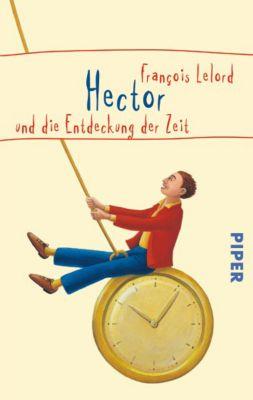 Hector Band 3: Hector und die Entdeckung der Zeit, François Lelord