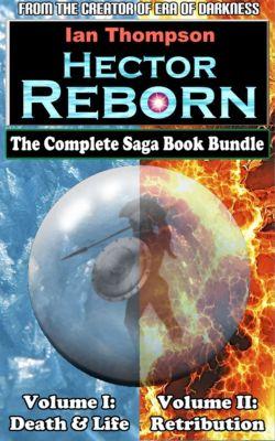 Hector Reborn: Hector Reborn: Complete Book Bundle, Ian Thompson