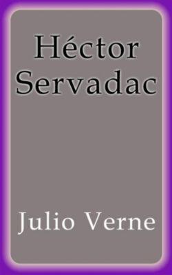 Héctor Servadac, Julio Verne