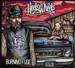 Heels 'N' Wheels, Burning Fuse