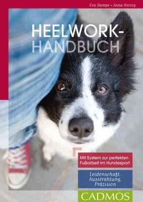 Heelwork-Handbuch, Anna Herzog, Eva Hampe