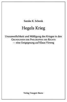 Hegels Krieg, Soenke Schenk
