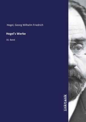 Hegel's Werke - Georg Wilhelm Friedrich Hegel |