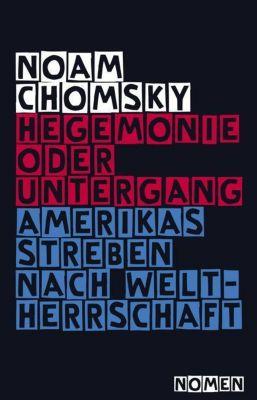 Hegemonie oder Untergang, Noam Chomsky