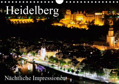 Heidelberg - Nächtliche Impressionen (Wandkalender 2019 DIN A4 quer), Mert Serce