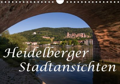 Heidelberger Stadtansichten (Wandkalender 2019 DIN A4 quer), Axel Matthies