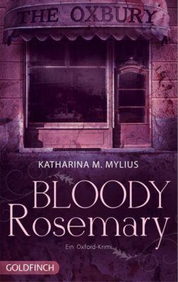 Heidi Green und Frederick Collins Band 2: Bloody Rosemary - Katharina M. Mylius |