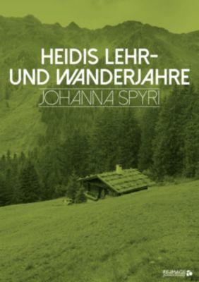 Heidis Lehr- und Wanderjahre, Johanna Spyri