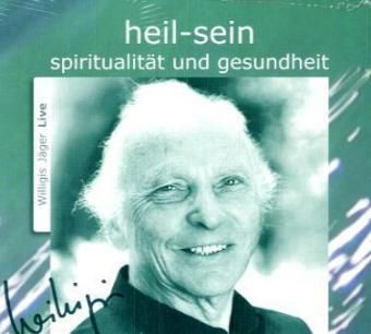 Heil-sein, Audio-CD, Willigis Jäger
