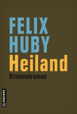 Heiland, Felix Huby