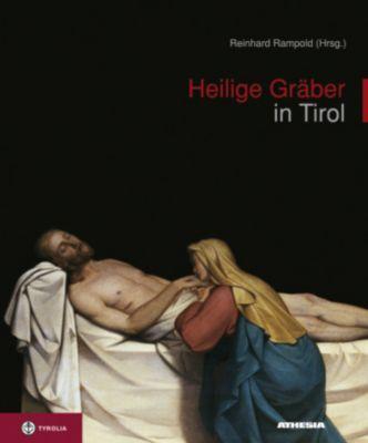 Heilige Gräber in Tirol