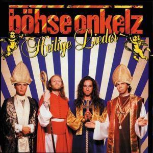 Heilige Lieder, Böhse Onkelz
