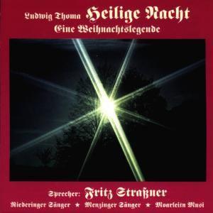 Heilige Nacht - Eine Weihnachtslegende, Ludwig Thoma