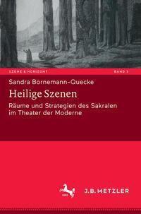 Heilige Szenen - Sandra Bornemann-Quecke |