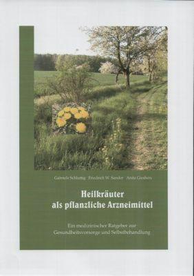Heilkräuter als pflanzliche Arzneimittel