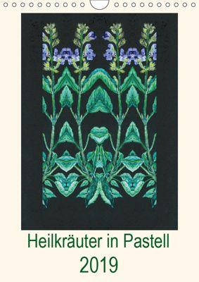 Heilkräuter in Pastell (Wandkalender 2019 DIN A4 hoch), Ulrike Beschow