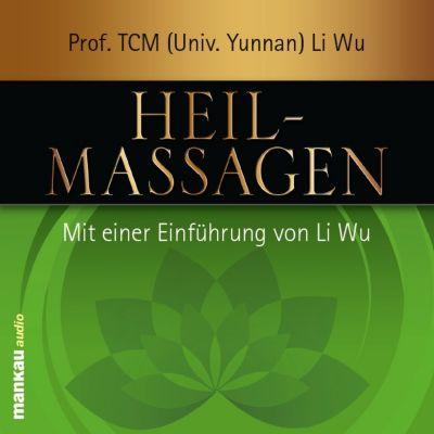 Heilmassagen, 1 Audio-CD, Li Wu