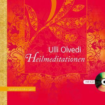 Heilmeditationen, m. Audio-CD - Ulli Olvedi |