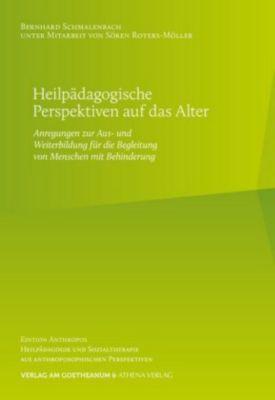 Heilpädagogische Perspektiven auf das Alter, Bernhard Schmalenbach
